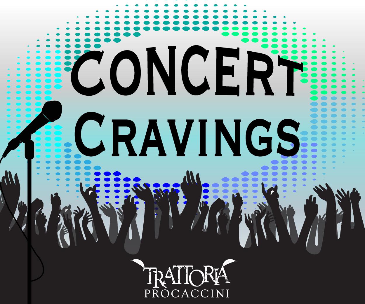 Trattoria Procaccini's Concert Cravings – 107 7 The Bronc WRRC-FM